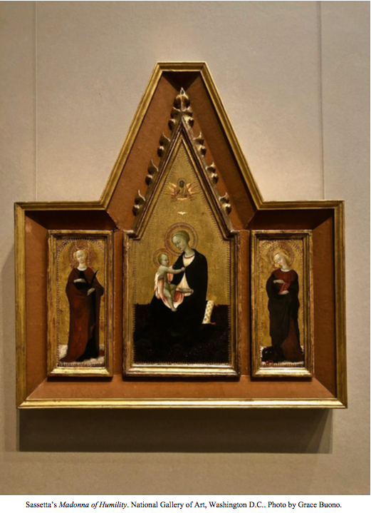 Display image of Sassetta's Madonna of Humility. Caption reads: National Gallery of Art, Washington, D.C. Photo by Grace Buono.